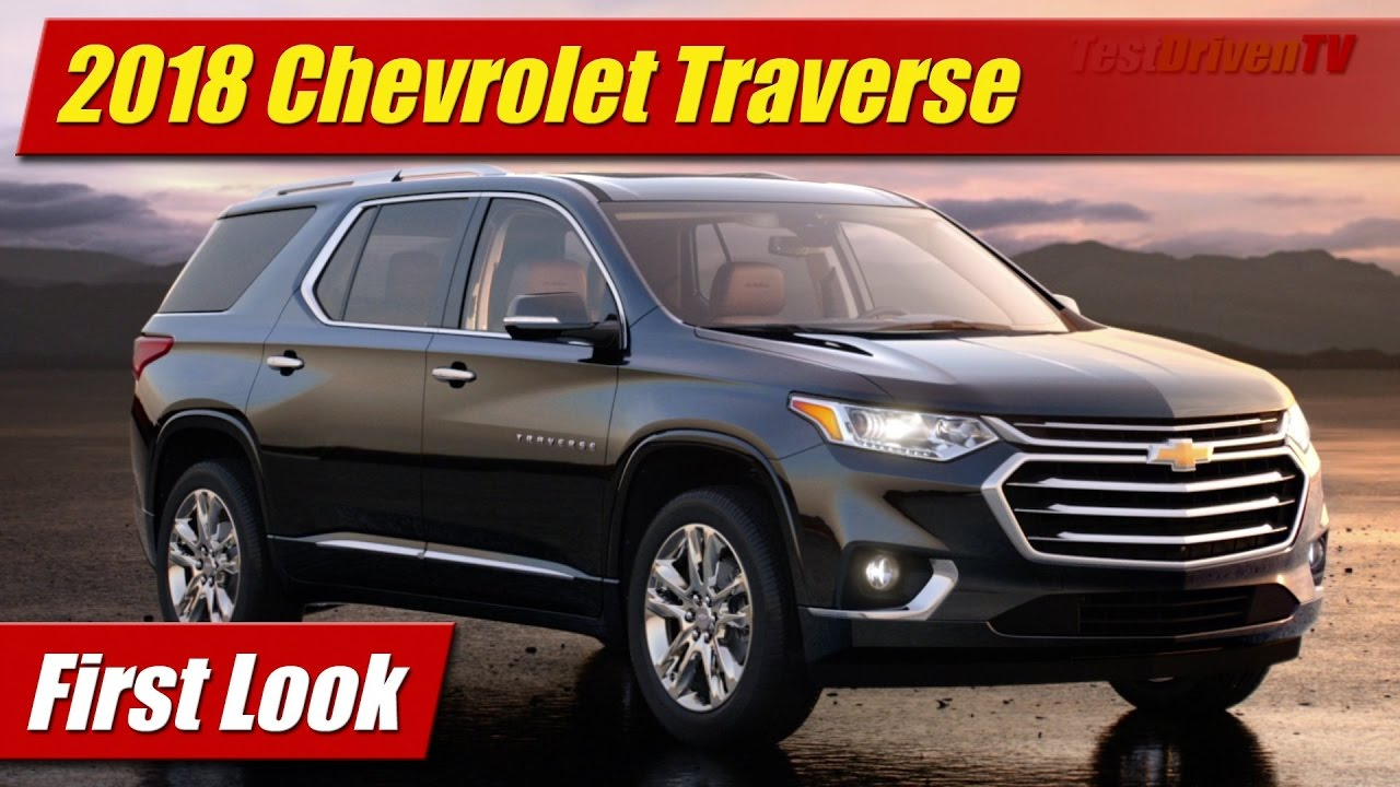 2018 Chevrolet Traverse: First Look - YouTube