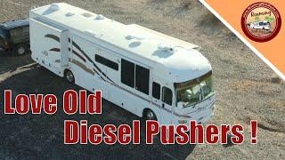 Bought Another Old Diesel Pusher!  Why Did We Do That?