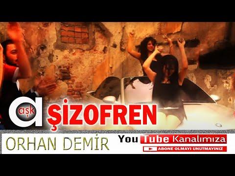 Orhan Demir - Şizofren