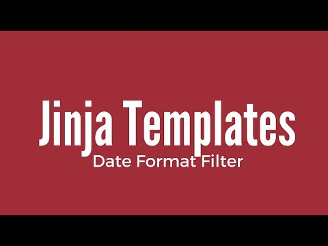 Creating A Date Filter For Jinja Templates