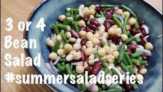 3 0r 4 Bean Salad #summersaladseries