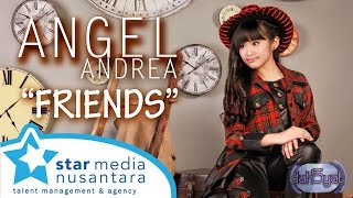 Angel Andrea - Friends (Dahsyat 18 Desember 2013)