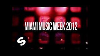 Sander van Doorn - Miami Music Week 2012