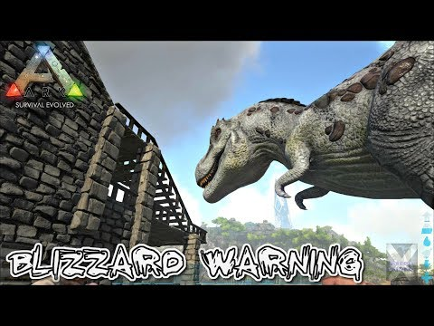 ARK: Survival Evolved #14....Blizzard Warning...