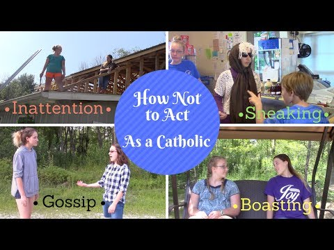 How Not to Act...As a Catholic