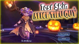 [Liên Quân] Trải Nghiệm Test Skin Alice Tiểu Quỷ Bí Ngô Và Mẹo Bảo Kê Ad Đến Tận Răng