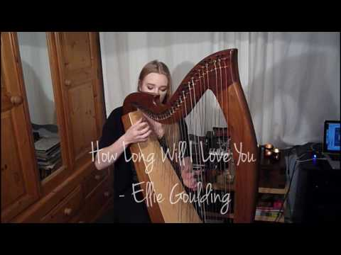 How Long Will I Love You - Ellie Goulding (Harp Cover)