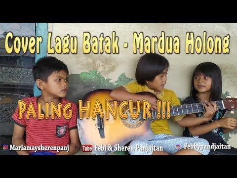 Cover Lagu Batak - Mardua Holong (Hancur-Hancuran)