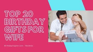 Best Birthday Gift Ideas For Wife   Top 20 Birthday Gifts For Wife