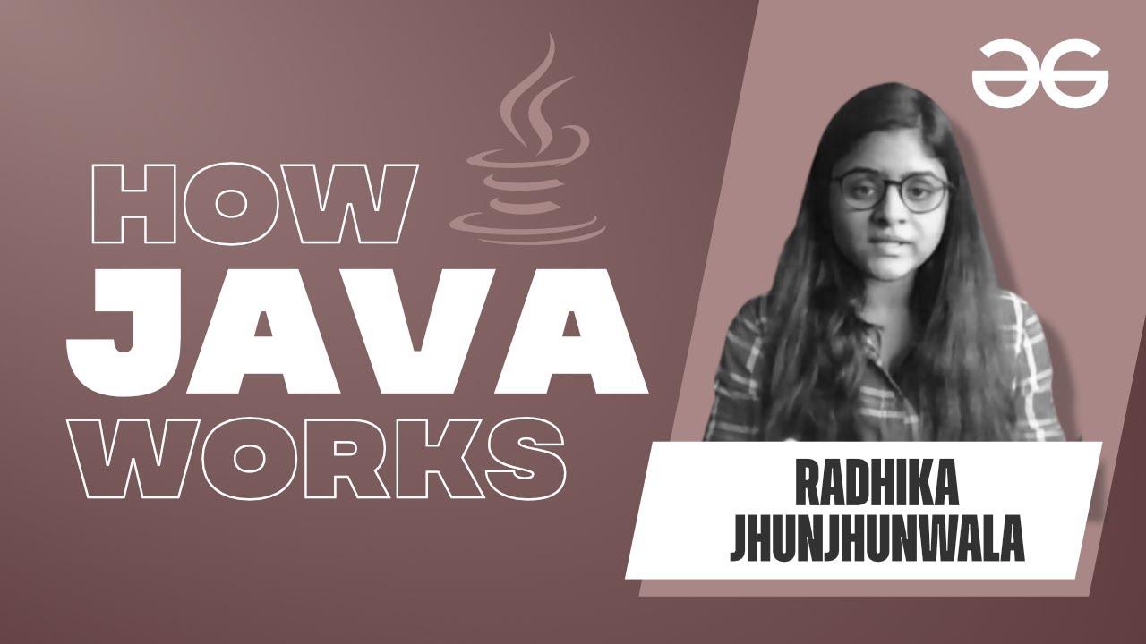 How Java Works?