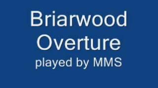 Briarwood Overture