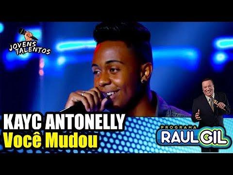 """KAYC ANTONELLY """"VOCÊ MUDOU"""" - JOVENS TALENTOS 2018 (RAUL GIL)"""