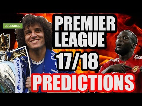 Premier League 17/18 PREDICTIONS