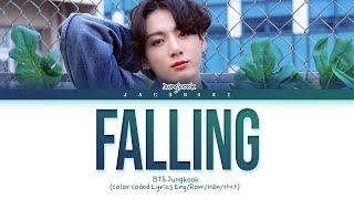 BTS Jungkook Falling (Original Song: Harry Styles) Lyrics (Color Coded Lyrics)