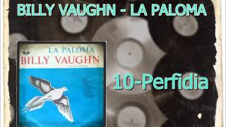 Video 10. PERFIDIA - BILLY VAUGHN  (Versão Lp) download MP3, 3GP, MP4, WEBM, AVI, FLV Juni 2018