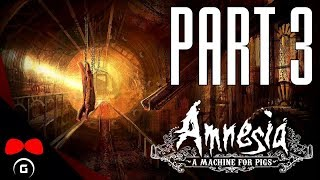 Amnesia: A Machine for Pigs   #3   Agraelus   CZ Let