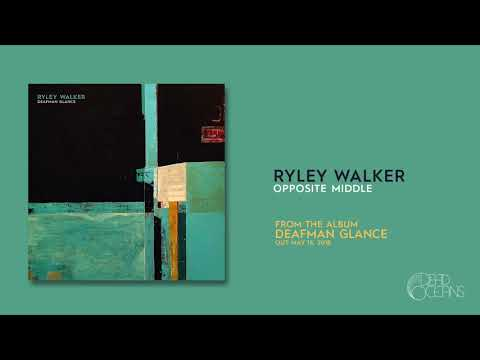 Ryley Walker - Opposite Middle (Official Audio)