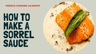 How to make the classic French sorrel sauce (with trout fillet)  | French cuisine course
