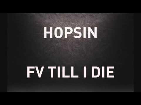 Hopsin - FV Till I Die