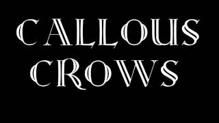 Callous Crows - Simple Complication