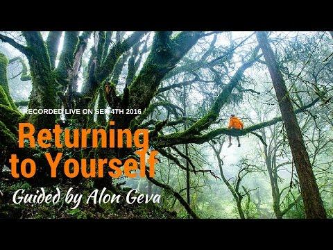Returning to Yourself ( Nisargadatta Maharaj ) (Sep 4th 2016 Online Satsang with Alon)