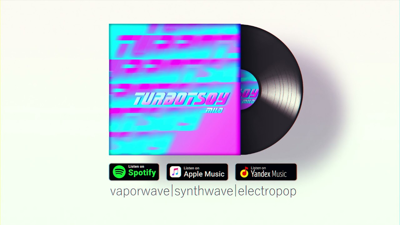 TURBOTSOY 📀 MILD [album promo 2021]