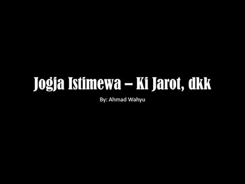 Jogja Istimewa – Ki Jarot, dkk Full Lyrics