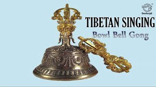 Tibetan Singing Bowl, Bell, Gong - Music For Deep Meditation & Relaxation - Tranquility In A Bowl