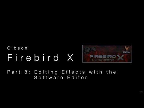 Gibson Firebird X Software Editor - Editing Effects  •  Wildwood Guitars Overview (Part 9 of 10)