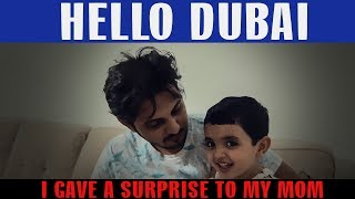 HELLO DUBAI - I GAVE A SURPRISE TO MY MOM | VLOG 03 | Mansoor Qureshi MAANi