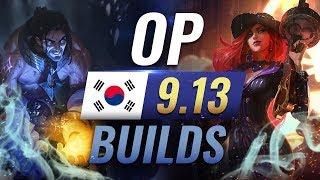 11 OP Korean Builds to Copy in Patch 9.13 - League of Legends Season 9