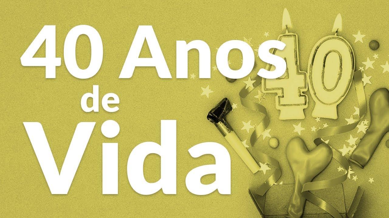 Mensagem De Aniversario De 50 Anos Para Amiga: 40 Anos De Vida (Mensagem De Aniversário)