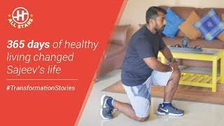 365 days of healthy living changed Sajeev's life | #TransformationStories