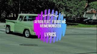 Afrob feat  Ferris MC - Reimemonster (Lyrics)