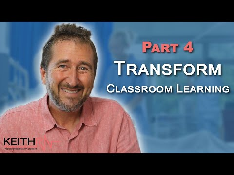 Part 4: How to Transform Classroom Learning