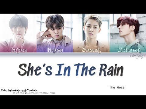 THE ROSE (더 로즈) – SHE'S IN THE RAIN (Color Coded Lyrics Eng/Rom/Han/가사)
