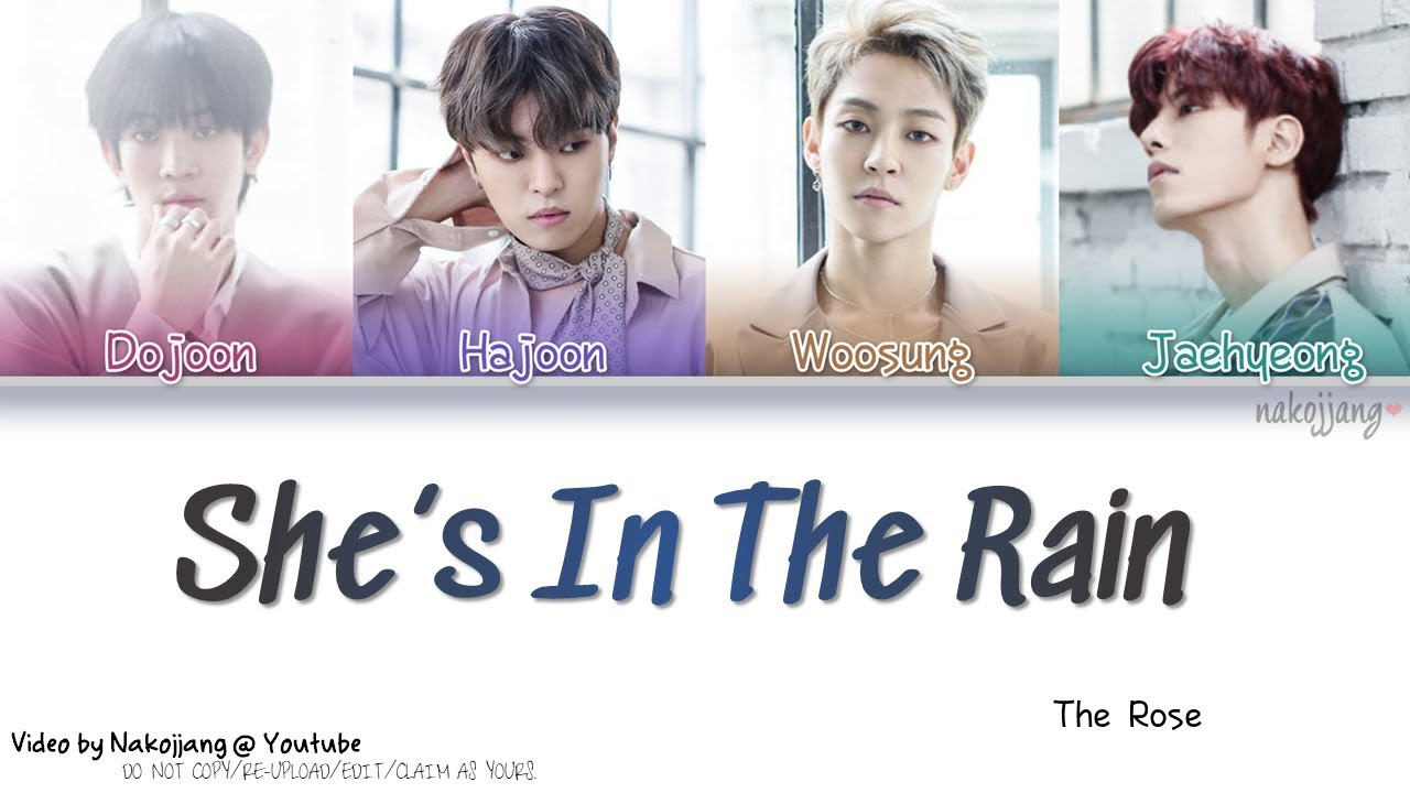 THE ROSE (더 로즈) – SHE'S IN THE RAIN (Color Coded Lyrics Eng/Rom/Han/가사) #1