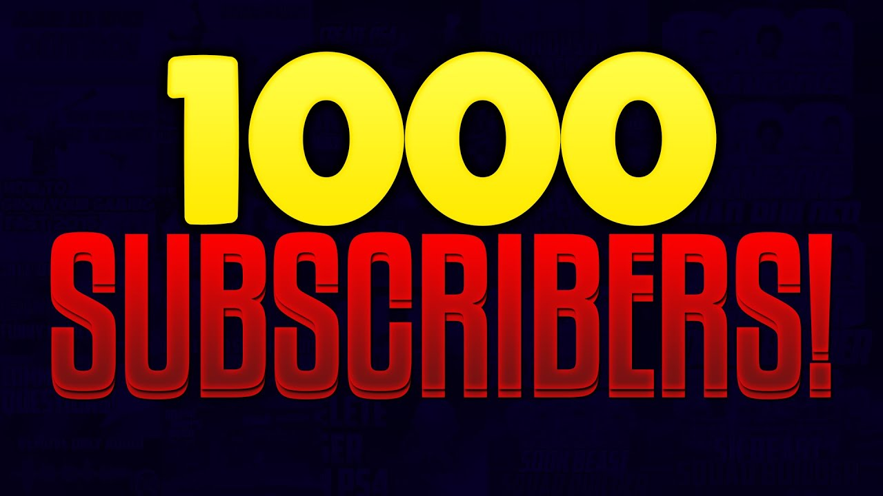 1000 subscribers special thank you all 1of4 - 3 9