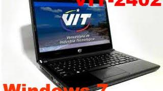 Como quitar el canaima 3.0 de una laptop VIT P2402 para poner windows 7