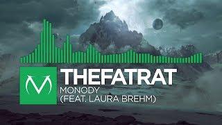 [Glitch Hop] - TheFatRat - Monody (feat. Laura Brehm) [Free Download]