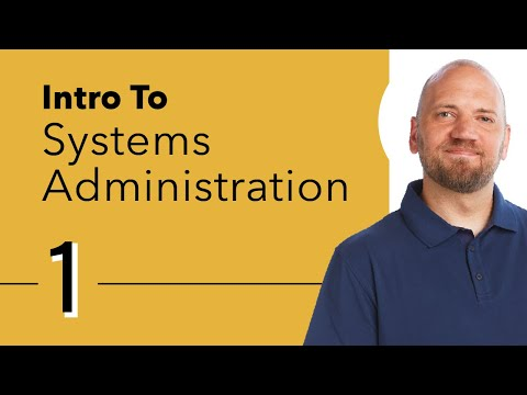 Introduction to Systems Administration