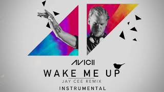 Avicii - Wake Me Up (Jay Cee remix) (INSTRUMENTAL)