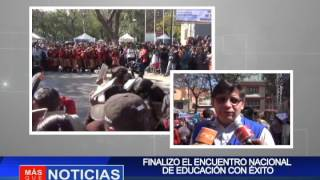 FINALIZO EL ENCUENTRO NACIONAL DE EDUCACIÓN CON ÉXITO