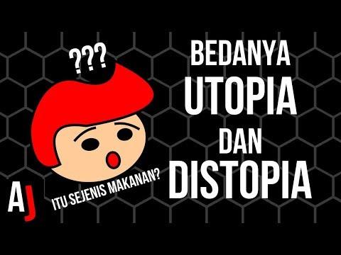 Perbedaan Utopia dengan Distopia