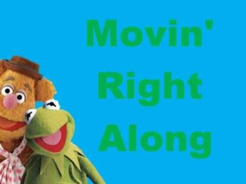 Muppets Movin' right along lyrics