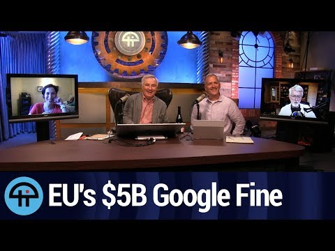 EU's Massive $5 Billion Google Fine Over Android