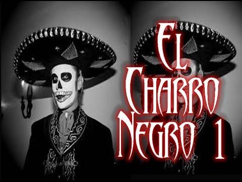 Leyenda Mexicana El charro negro vercion