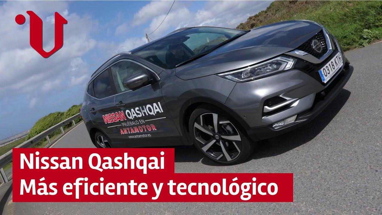 Nissan Qashqai 2019 Mas Tecnologico Sobre Ruedas Prueba A Fondo Test En Carretera