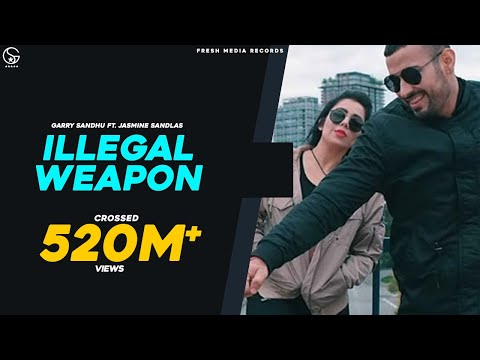 JASMINE SANDLAS feat GARRY SANDHU  ILLEGAL WEAPON  INTENSE  Latest Punjabi Songs 2018