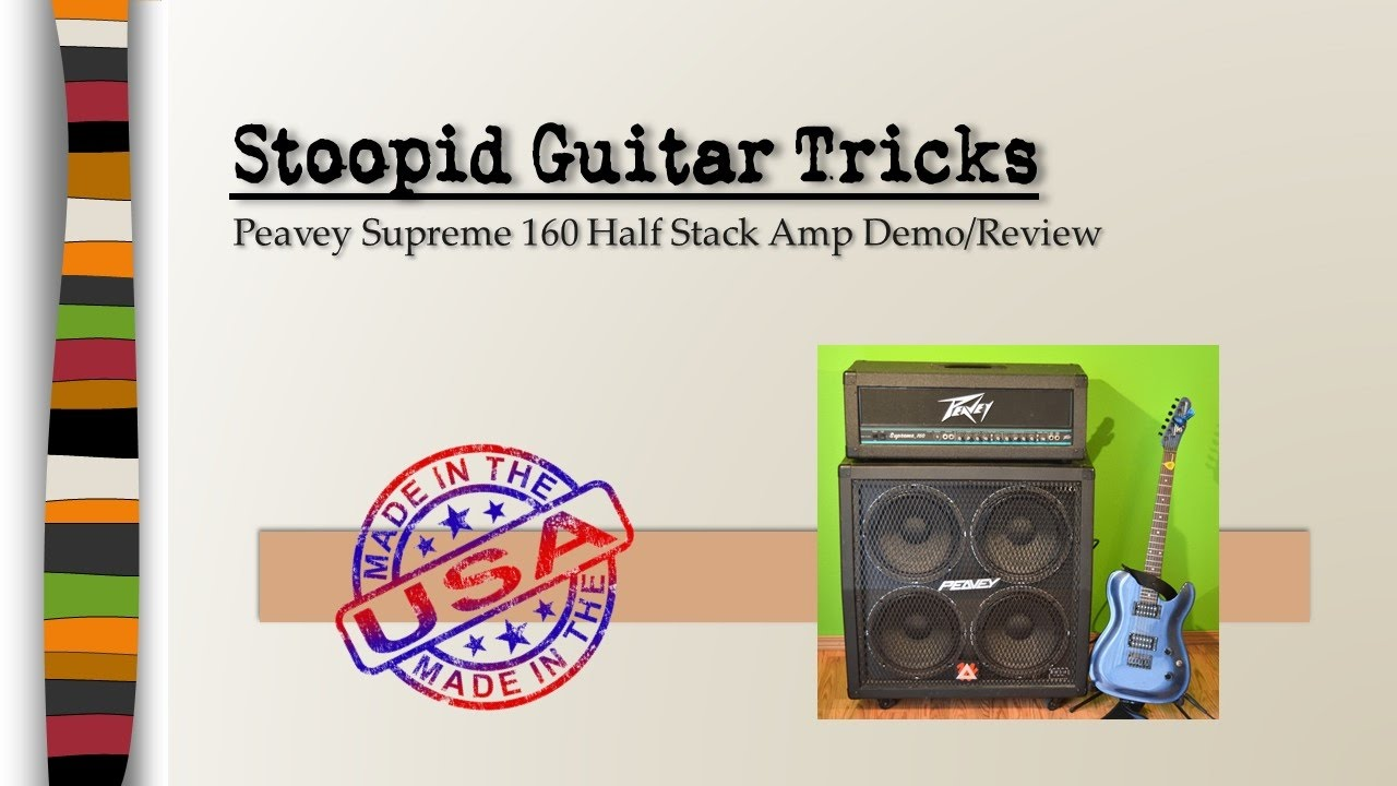stoopid guitar tricks peavey supreme 160 amp review youtube. Black Bedroom Furniture Sets. Home Design Ideas